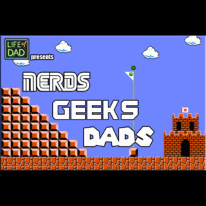 nerds geeks dad art eddy zach podcast